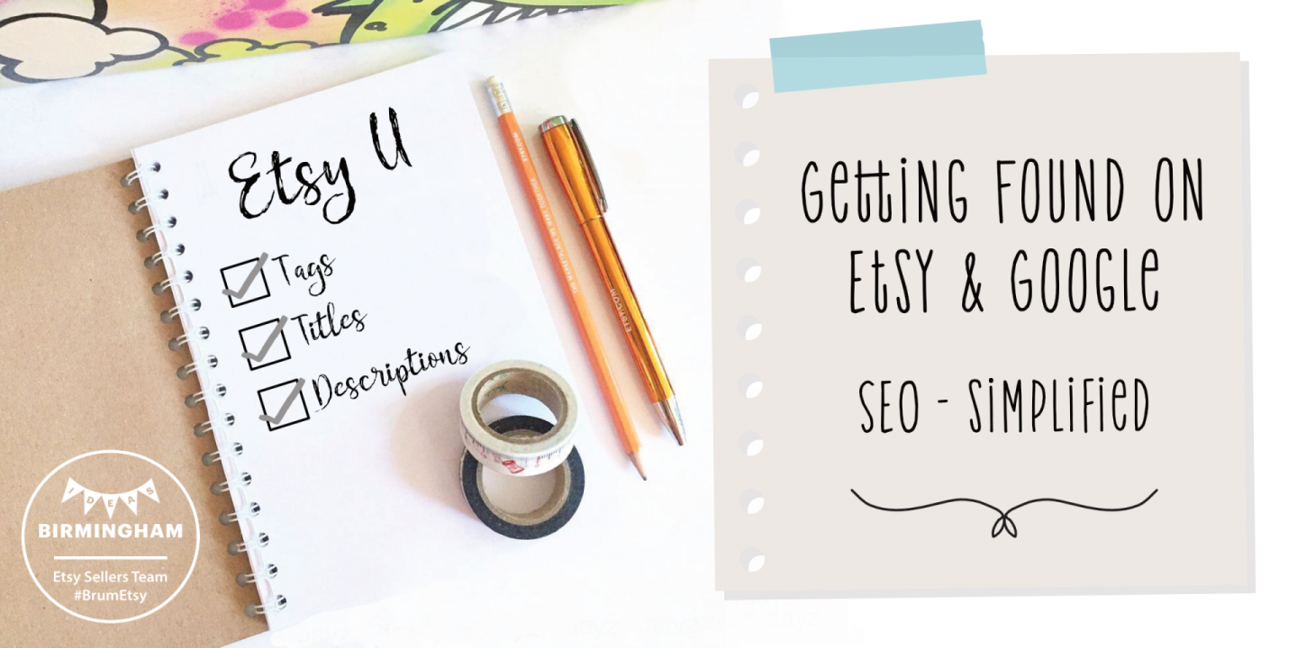 Getting Found on Etsy & Google - Optimising your Etsy Shop